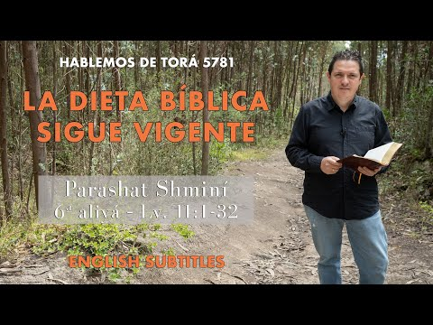 Shmini - La dieta bíblica sigue vigente / The Biblical dietary laws are still valid