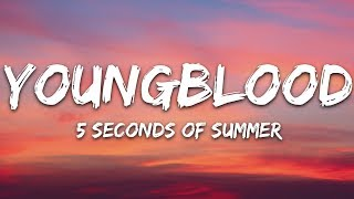 5 Seconds Of Summer - Youngblood (Lyrics) 5SOS