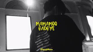 Mamamoo (마마무) - Badbye [English Lyrics]