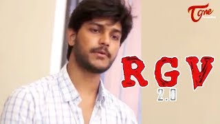 RGV 2.0   Telugu Short Film 2017   Directed by Yaswanth Nandipati