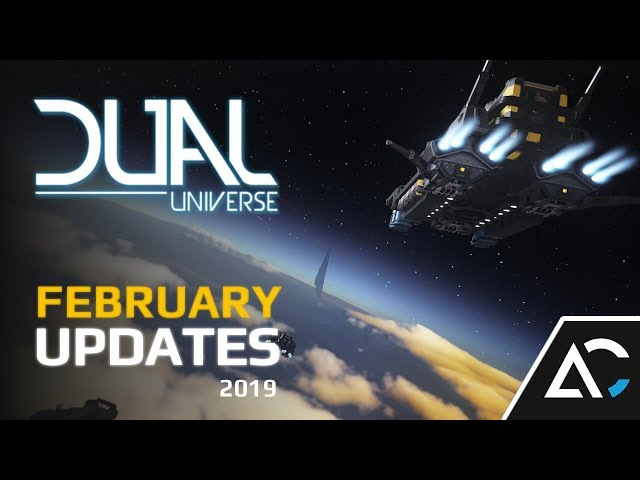 Ark Central Dual Universe Updates: February 2019