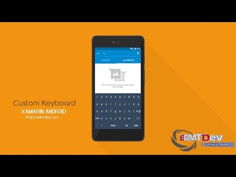 Xamarin Android Tutorial - Built your own Keyboard