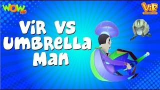 Vir Çocuklar | Vir vs şemsiyeli adam | Robot Çocuk | Türkçe Çizgi film Serisi| Wow Çocuklar Animasyon