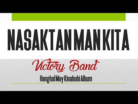 Nasaktan Man Kita -  Victory Band