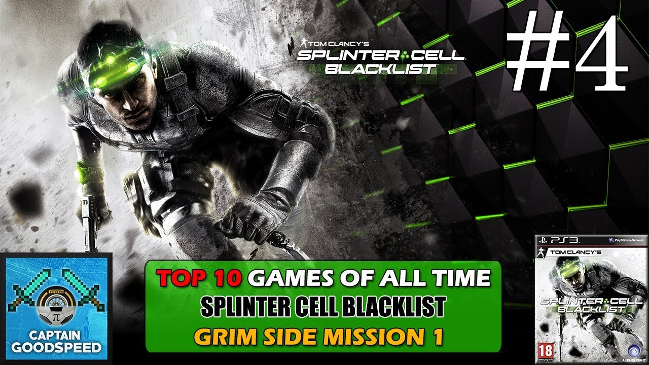 Let s play splinter cell blacklist grim side mission 01 top 10 games of all time youtube - Splinter cell grim ...