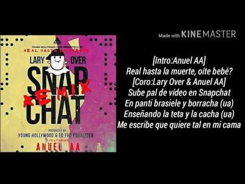 Lary Over ft Anuel AA snapchat(lyrics)