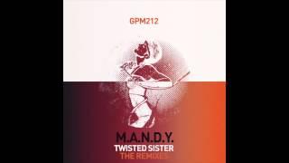 M.A.N.D.Y. - Twisted Sister (Ultrasone Remix)