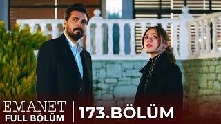 Emanet | 173. Bölüm