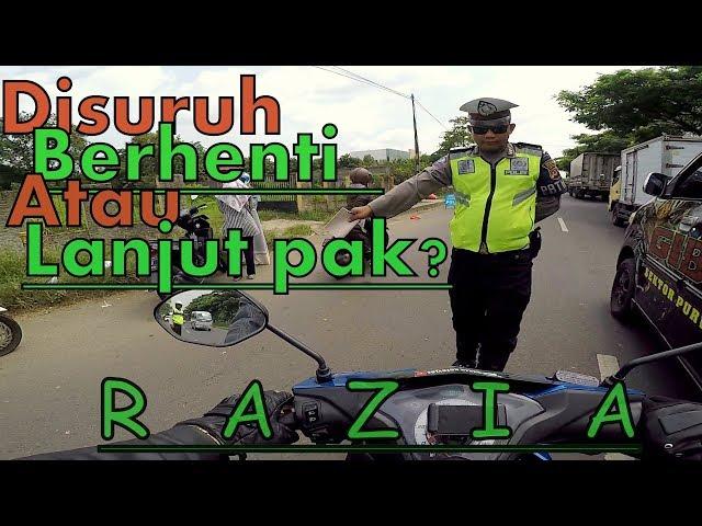 RAZIA POLISI !!! SUDAH DI STOP TAPI DISURUH LANJUT LAGI