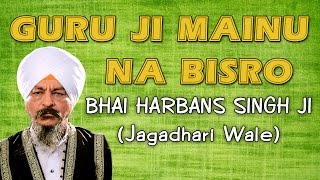 Download Guru Ji Mainu Na Bisro - Bhai Hanrbans Singh Ji - Paap Na Kar Bandeya MP3 song and Music Video