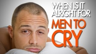 Men And Crying