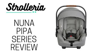 Nuna PIPA Review: PIPA, PIPA Lite and PIPA Lite LX Infant Car Seats