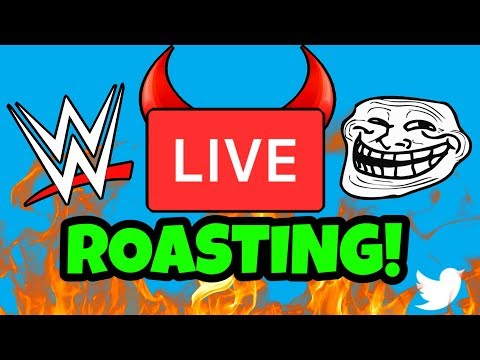 🔴 ROASTING WWE SUPERSTARS ON TWITTER LIVE!