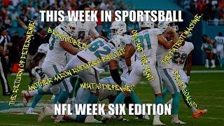 This Week in Sportsball: NFL Week Six Edition