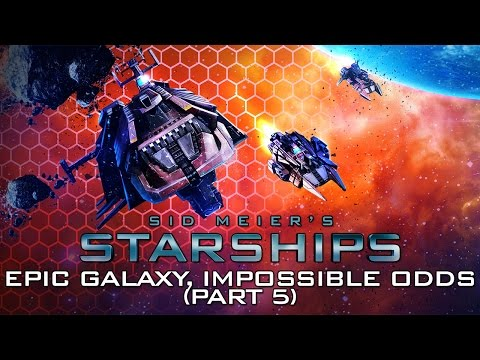 Starships - Epic Galaxy, Impossible Odds (Part 5)