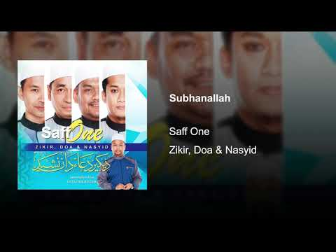 Saff One - Subhanallah (Audio Only)