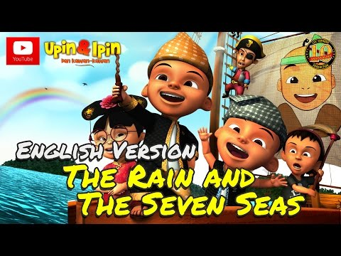 Upin & Ipin - The Rain and The Seven Seas [English Version]