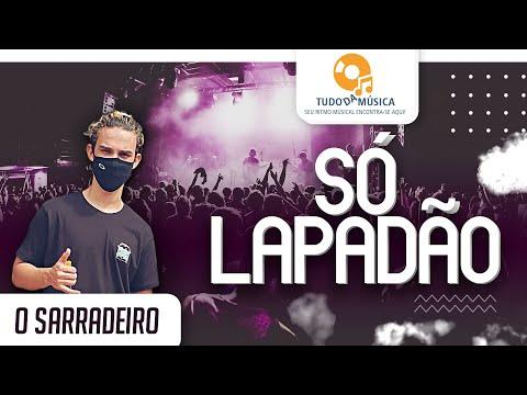 O Sarradeiro - Só Lapadão - Lyric Video - Lançamento 2020