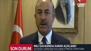 Dışişleri Bakanı Sayın Mevlüt Çavuşoğlu'nun NSU Davasında Verilen Karara İlişkin Yaptığı Açıklama