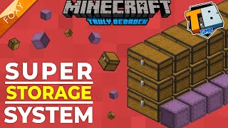 SUPER STORAGE SYSTEM! | Truly Bedrock Season 2 [37] | Minecraft Bedrock Edition 1.16.2