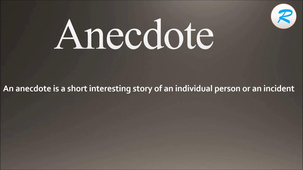 How to pronounce Anecdote
