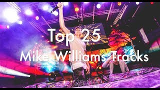 [Top 25] Best Mike Williams Tracks [2017]