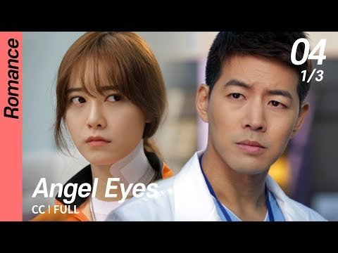 [CC/FULL] Angel Eyes EP04 (1/3) | 엔젤아이즈