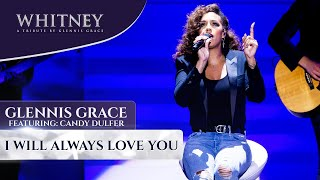 Gambar cover I Will Always Love You ft. Candy Dulfer (WHITNEY - a tribute by Glennis Grace)