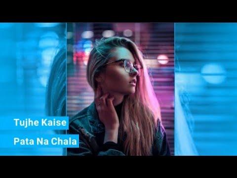tujhe-kaise-pata-na-chala-|-female-version-|-full-screen-sad-whatsapp-status-|-2019