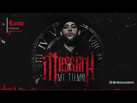 Messiah - LUNA [Official Audio]
