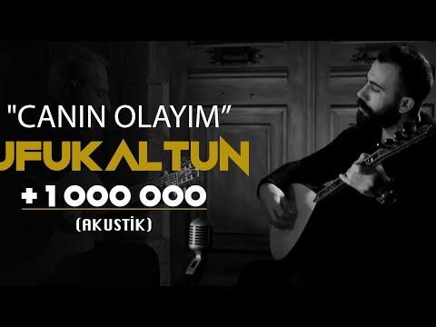 UFUK ALTUN - CANIN OLAYIM - (AKUSTİK KAYIT / OFFICIAL VIDEO)