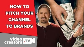 How To Pitch your Channel to a Brand