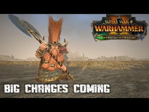 BIG CHANGES COMING - Total War Warhammer 2 |