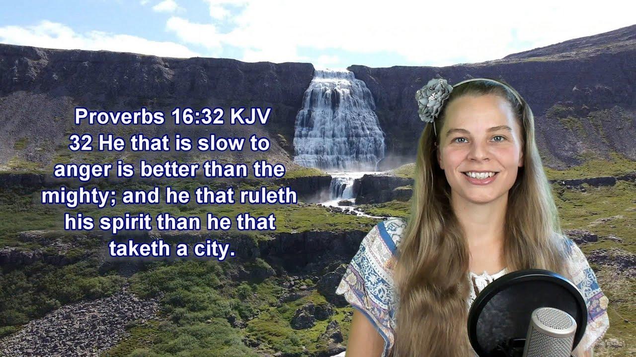 Proverbs 16:32 KJV -