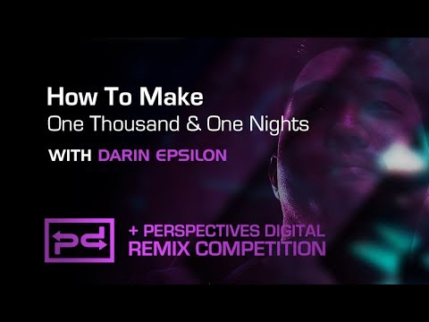 How To Make One Thousand & One Nights with Darin Epsilon - Drums