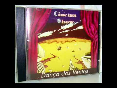 Cinema Show - Dança Dos Ventos (1995)