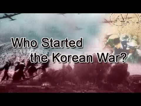 Who Started The Korean War? (according To North Korea)