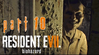 [10] Resident Evil 7 - STAY THE FUCK OUT - Let's Play Gameplay Walkthrough (PS4)