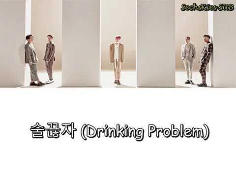 SECHSKIES – 술끊자 (Drinking Problem) [Sub Español | Hangul | Rom]