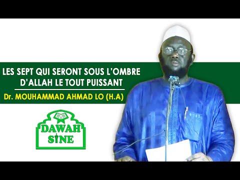 Les sept qui seront sous l'ombre d'Allah le Tout Puissant  || Dr Mouhammad Ahmad LO (H.A)
