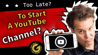 Should You Start A YouTube Channel?