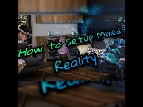 How to setup mixed reality portal in windows 10