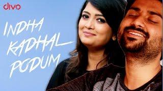 Indha Kadhal Podhum | Shravan-Jeshwanth | Soundarya | Anand | Tamil Indie