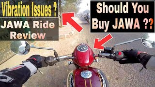 JAWA Ride Review | Vibration issues ? Must Watch