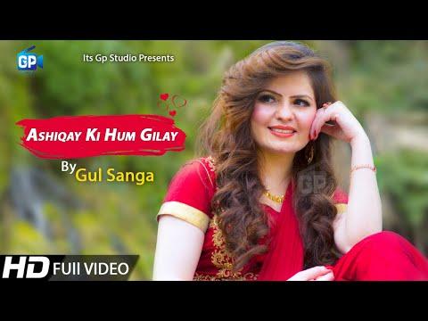 Pashto new song 2019 Gul Sanga | Ashiqay Ki New Music Pashto New Song Hd Pashto Video latest music