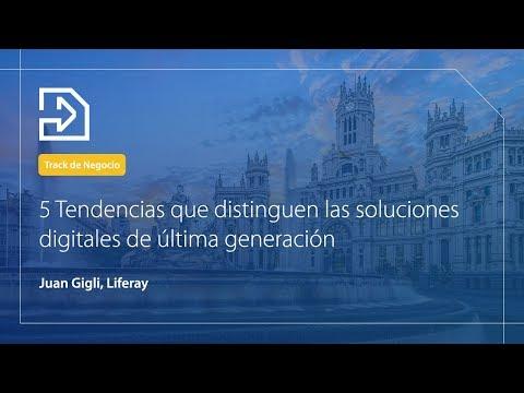 5 tendencias que distinguen las soluciones digitales de última generacion | Juan Gigli