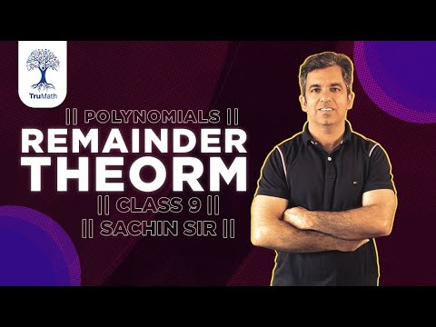 Remainder Theorem Polynomials Class 9 In Hindi | CBSE