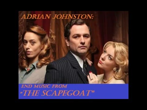Adrian Johnst: music from The Scapegoat 2012