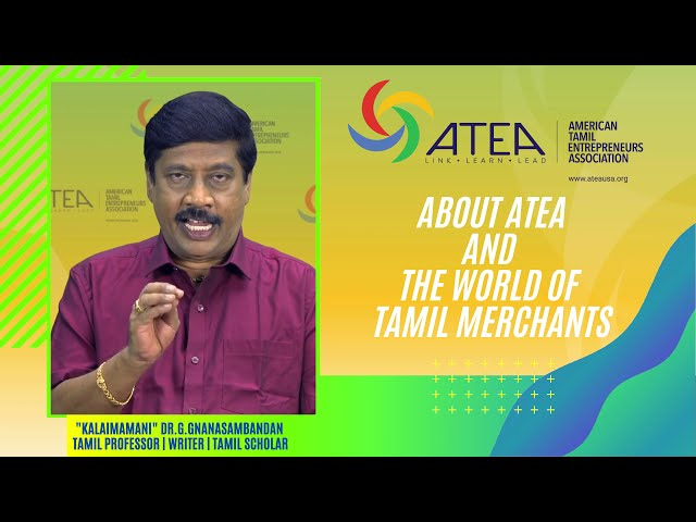 About ATEA and The World of Tamil Entrepreneurs