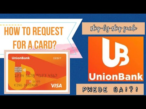 How To Request For A Card| Union Bank| Pwede Ba Sya? | Myra Mica